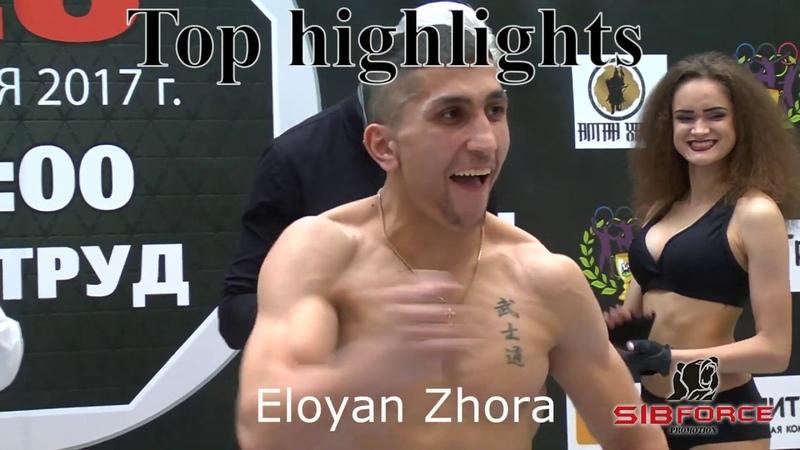 ELOYAN ZHORA I Top Highlights 2014-2018