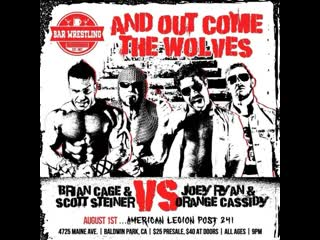 Bar Wrestling 41: And Out Come The Wolves