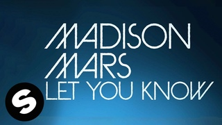 Madison Mars - Let You Know | OFFICIAL LYRIC