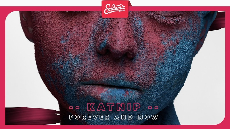 Katnip feat Eija Forever and Now