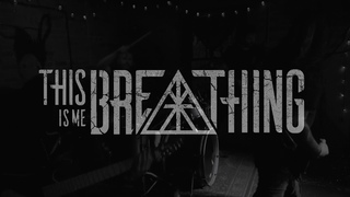 THIS IS ME BREATHING - SIX FEET OF THERAPY [OFFICIAL MUSIC VIDEO] (2020) SW EXCLUSIVE