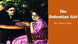 Learn English Through Story - The Bohemian Girl by Willa Cather
