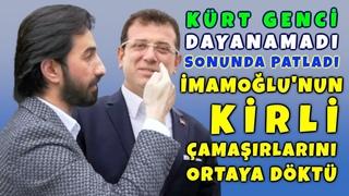 Kürt Genci İmamoğlu'nun Gerçek Yüzünü O Kadar Güzel Anlattı ki.!  Resmen Topa Tuttu