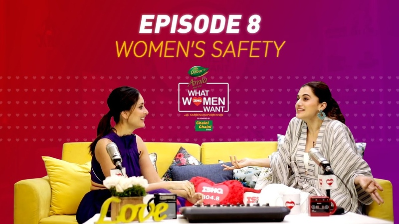 Taapsee Pannu and Kareena Kapoor Khan on Women's Safety Dabur Amla What Women Want S2