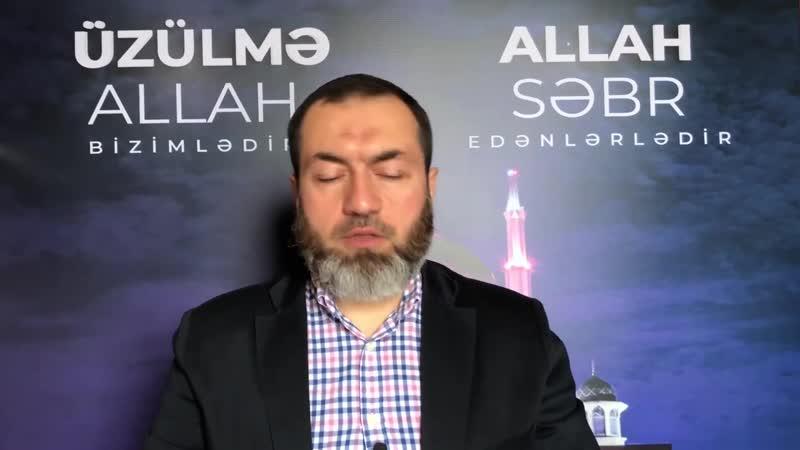 Yaşar Qurbanov Əgər möminsinizsə Allaha təvəkkül edin Ölülərə qəbirlərə daşlara yox