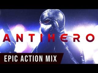 ANTIHERO | 1 HOUR of Epic Powerful Dark Hybrid Dramatic Action Music