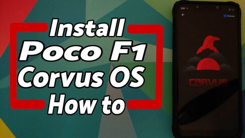 How to Poco F1 Install Official Corvus OS Detailed Easy