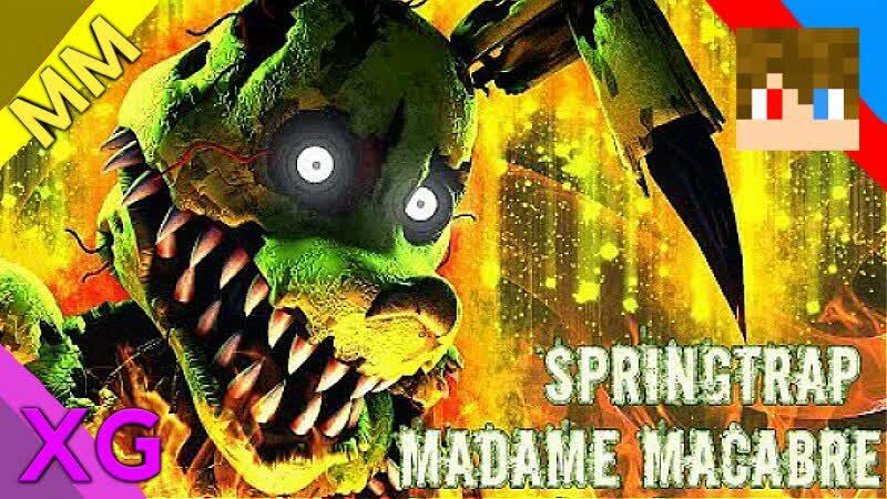 FNAF - SFM - The Rotten Dream -Springtrap- Madame Macabre
