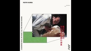Piotr Kurek - A Sacrifice Shall Be Made / All The Wicked Scenes (2020) FULL ALBUM