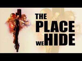 МРАЧНЫЕ СТОРОНЫ ДУШИ (2020) THE PLACE WE HIDE