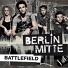 Berlin Mitte - Battlefield