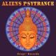 Aliens Psytrance - Shiva Tribe