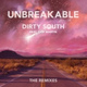 Dirty South - Unbreakable (Autograf Remix) [feat. Sam Martin]
