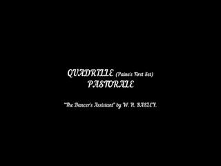 04_PASTORALE_First_Set_Quadrille