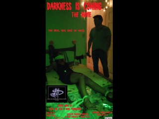 Darkness Is Coming (2017)
