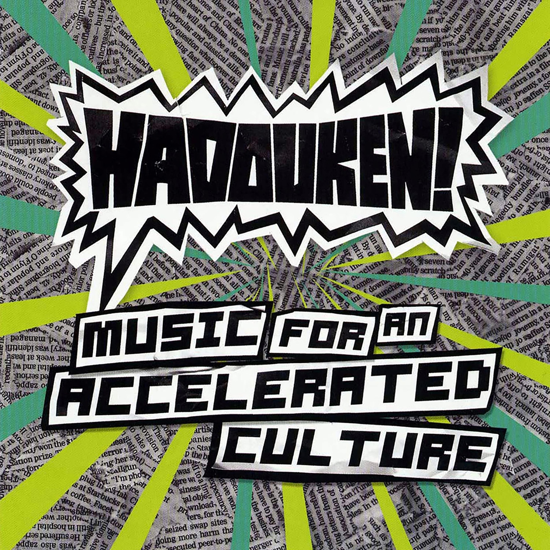 Hadouken! album Music for an Accelerated Culture