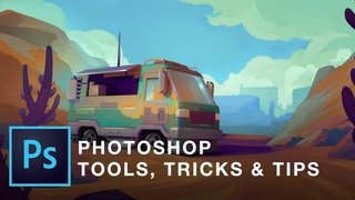 Tools, Tips & Tricks in Photoshop for the Digital Artist