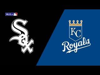 AL /  / CHI White Sox  KC Royals (1/3)