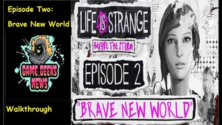 "Life is Strange: Before the Storm - Episode Two ""Brave New World""  - Game Geeks News & M00DY MOFO"