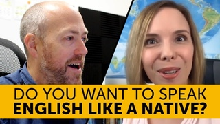Do you want to speak English like a native? (with Heather Hansen)
