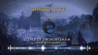 The Inheritance Project - Tale of the Huntsman feat. Kate Radom (Bonus)