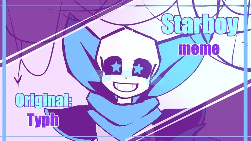 Starboy meme [ Undertale AU ] Swap! Sans (yandere swap)
