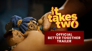 """It Takes Two – Official """"We're Better Together"""" Trailer"""