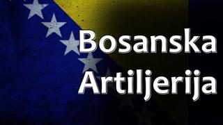 Bosnian Folk Song - Bosanska Artiljerija