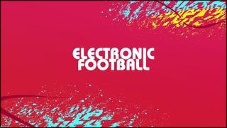 Electronic Football ver 1.0 (Hello World Teaser!)