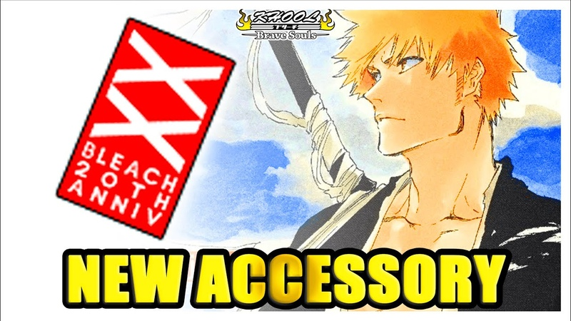 NEWS 🇺🇸 🇫🇷 NEW BLEACH 20TH ANNIVERSARY ACCESSORY COMING TO BBS 😱 Bleach Brave Souls