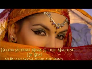 Dr Beat (2020) Gloria Estefan  Miami Sound Machine(VS)Pallaso vocal Wind and Wind remix  BY (Dj Alf) ( 480 X 480 ).mp4