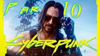 Прохождение:Cyberpunk 2077 на русском языке.Часть 10[Любовь как мотив]А вот и Джонни!