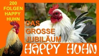200 FOLGEN HAPPY HUHN - Das große Spezial mit Angelika, Verena und ganz vielen Hühnern und Hunden :)